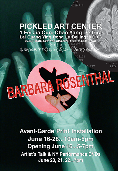 Large poster used to announce Barbara Rosenthal's show in Beijing, 2006. Copies of the poster were placarded around the arts districts.